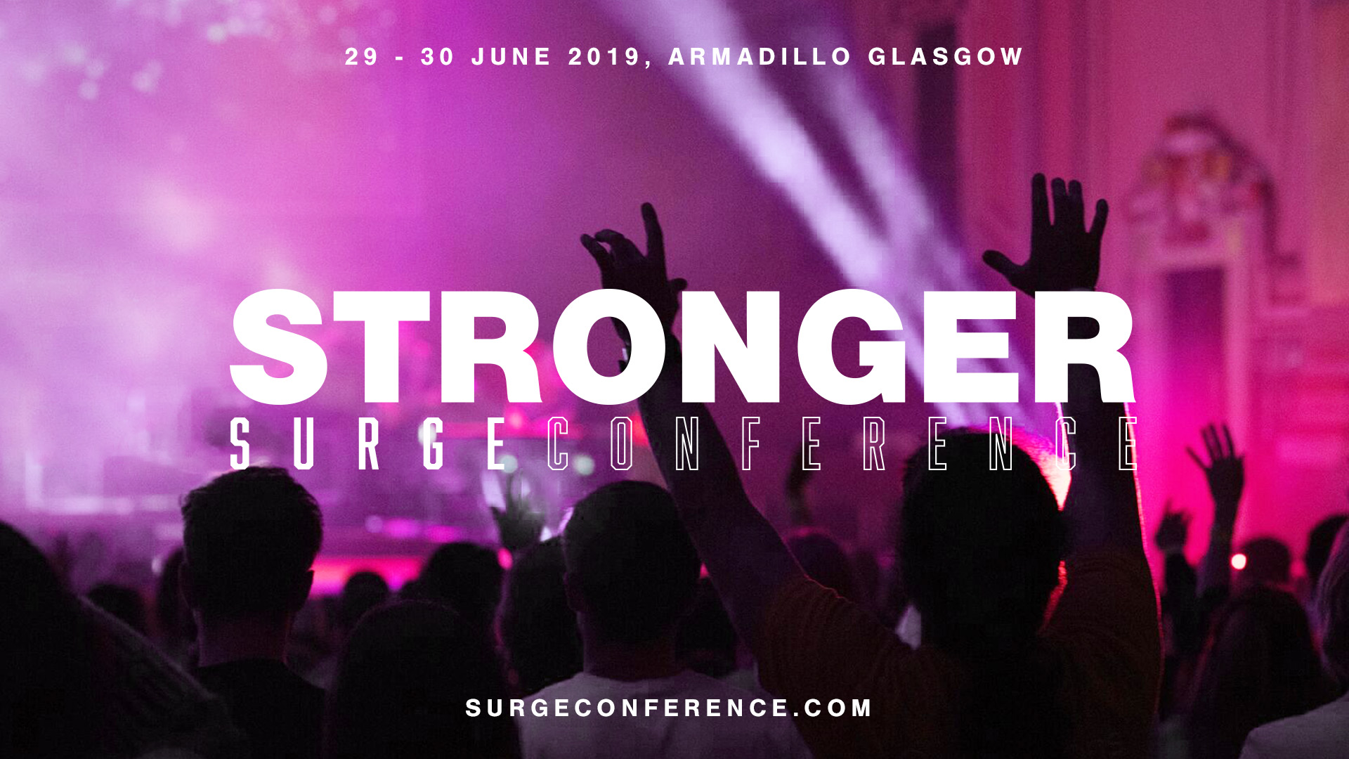 Surge Conference 2019 - Destiny Church Glasgow